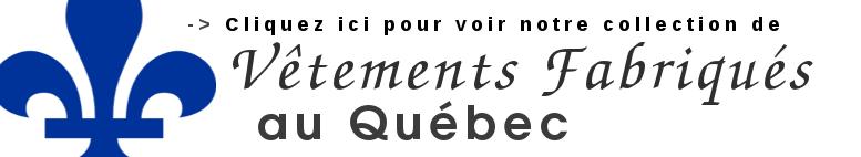 Vêtements fabriqués au Québec